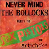 Never Mind the Bollocks, Here's the Sex Pistols by Artichoke